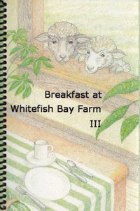 Cover for Breakfast at Whitefish Bay Farm III